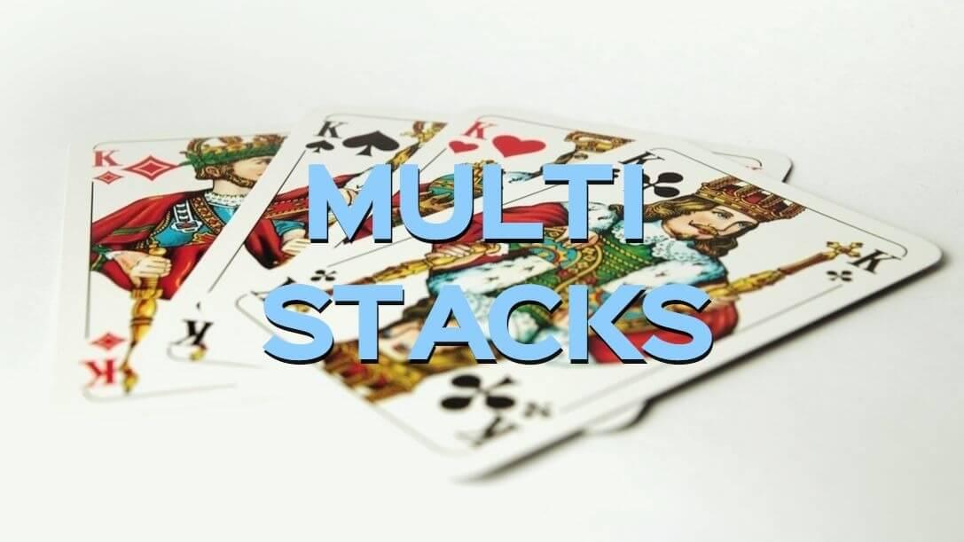 Multi Stacks