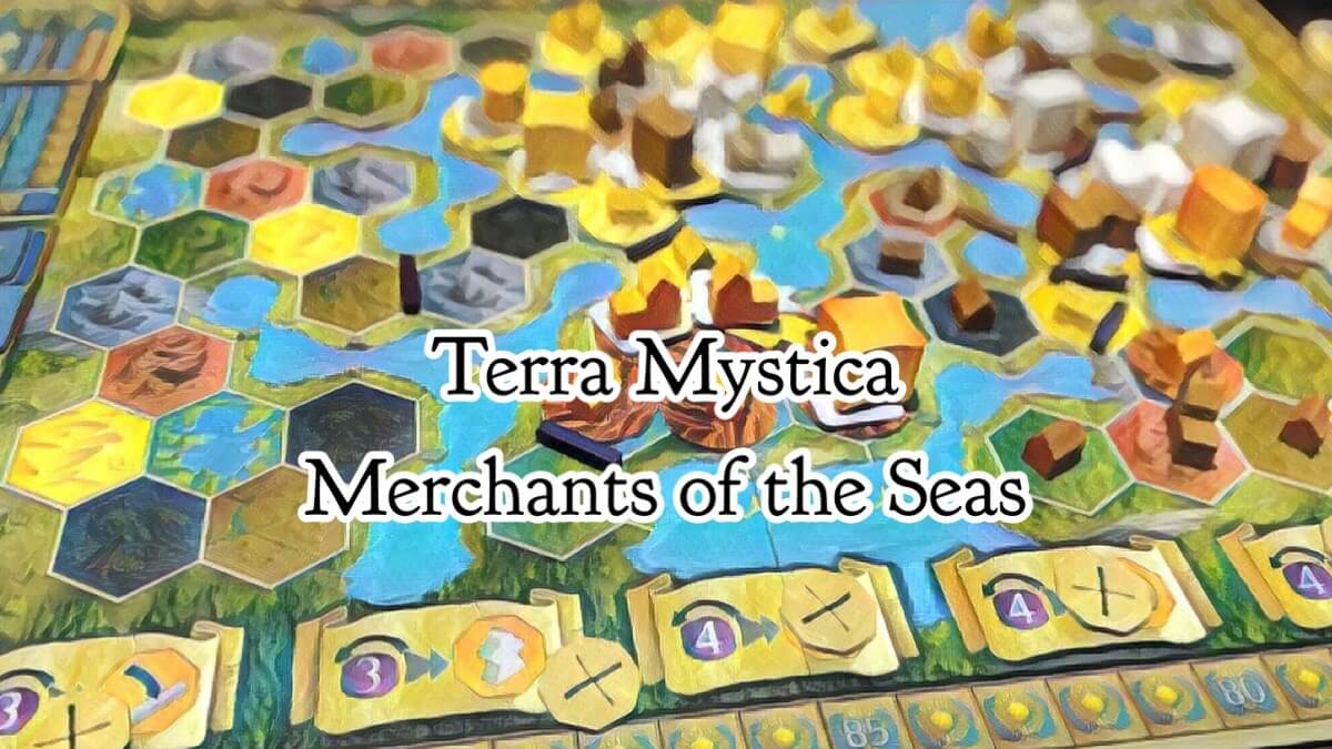 Terra Mystica merchant of the seas