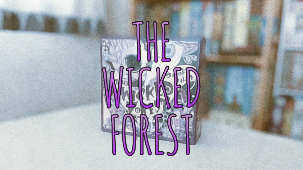 wicked forest