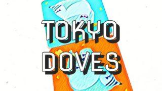tokyo doves