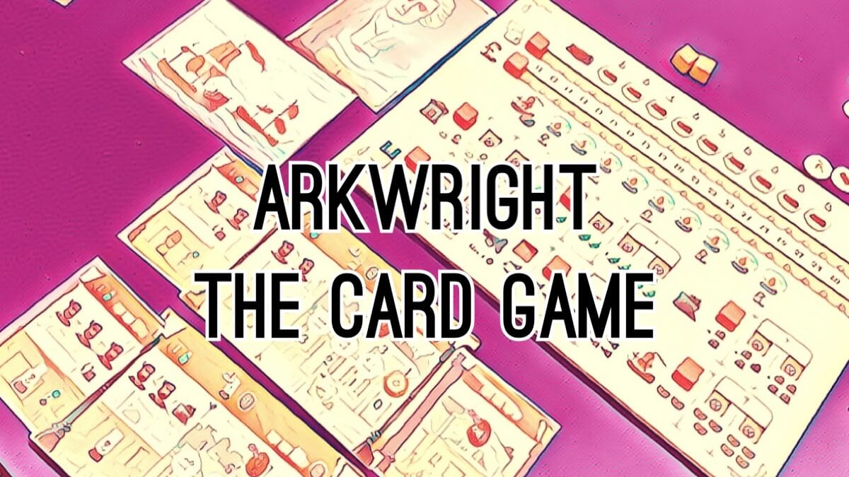 arkwright card game