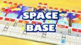 [ボードゲーム] スペースベース 紹介