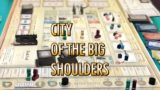 [ボードゲーム] City of the Big Shoulders 紹介